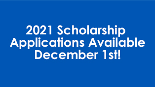 2021 Scholarship Applications Available December 1st