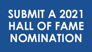 SUBMIT A 2021 HALL OF FAME NOMINATION